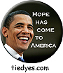 Hope Has Come to America Democratic Presidential Magnet (Pin, Badge) Magnet
