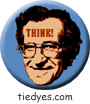 Noam Chomsky THINK! Liberal Democratic Political Button (Badge, Pin)