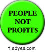People Not Profits Liberal Democratic Political Button (Badge, Pin)